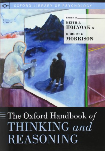 9780199313792: The Oxford Handbook of Thinking and Reasoning (Oxford Library of Psychology)