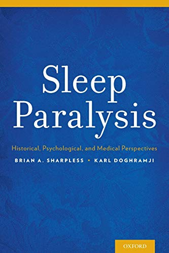 9780199313808: Sleep Paralysis: Historical, Psychological, and Medical Perspectives