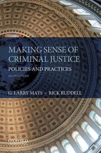 9780199314133: Making Sense of Criminal Justice: Policies and Practices