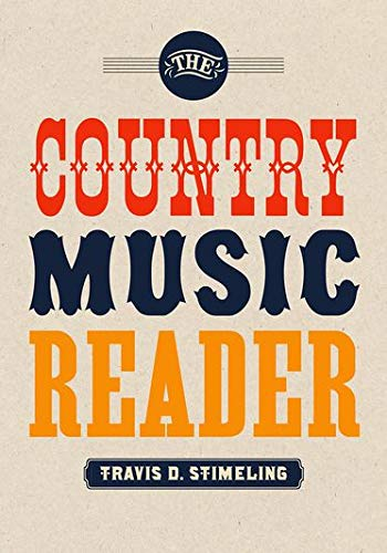9780199314911: The Country Music Reader