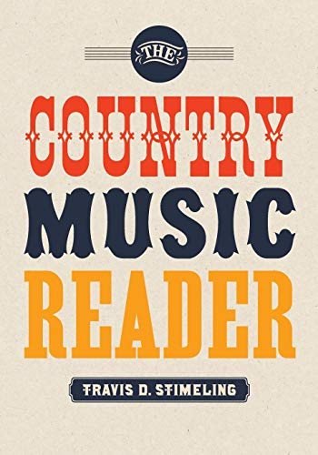 9780199314928: The Country Music Reader