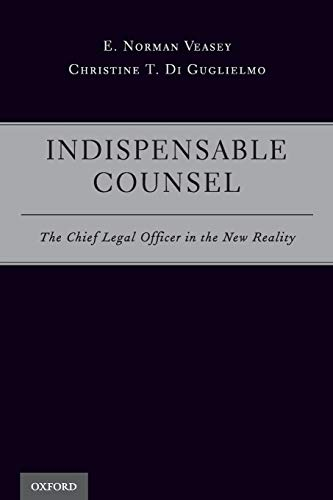 9780199315604: Indispensable Counsel: The Chief Legal Officer in the New Reality