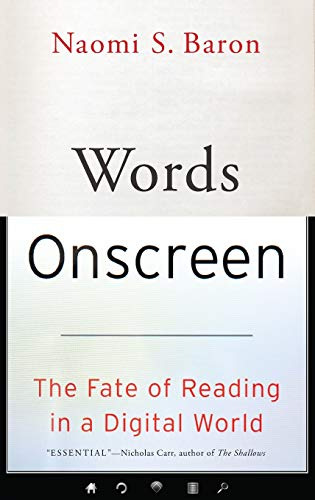 9780199315765: Words Onscreen: The Fate of Reading in a Digital World