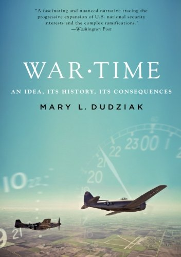 9780199315857: War Time: An Idea, Its History, Its Consequences