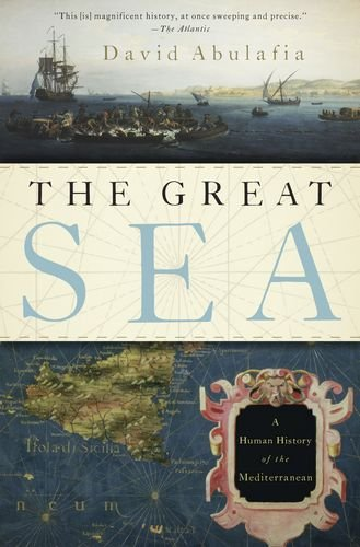 9780199315994: The Great Sea: A Human History of the Mediterranean