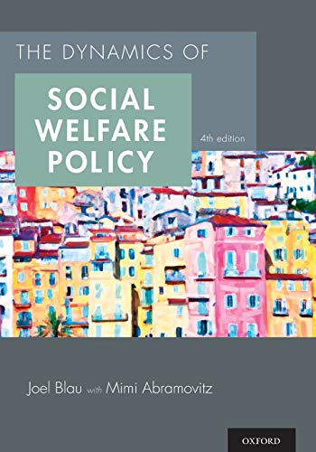 9780199316014: The Dynamics of Social Welfare Policy