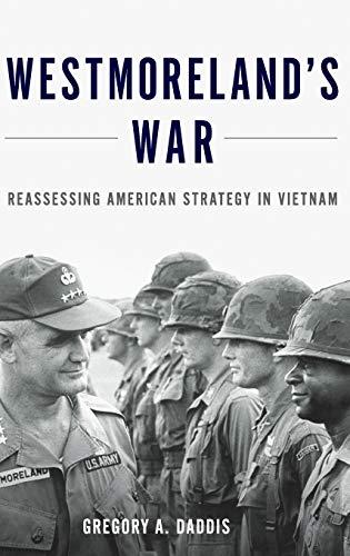 9780199316502: Westmoreland's War: Reassessing American Strategy in Vietnam