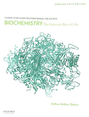 Biochemistry: The Molecular Basis of Life (Student: McKee, Trudy, McKee,