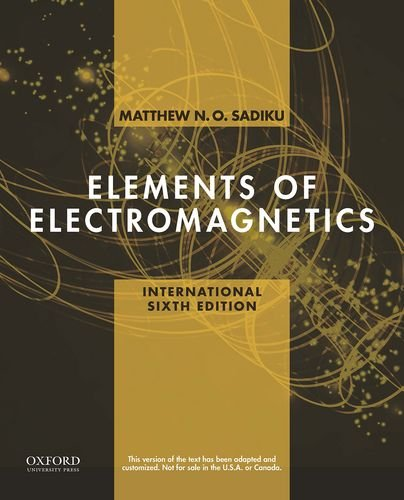 9780199321407: Elements of Electromagnetics (The Oxford Series in Electrical and Computer Engineering)