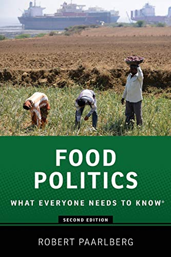 9780199322381: Food Politics: What Everyone Needs to Know