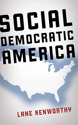 9780199322510: Social Democratic America