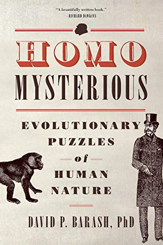 9780199324521: Homo Mysterious: Evolutionary Puzzles of Human Nature