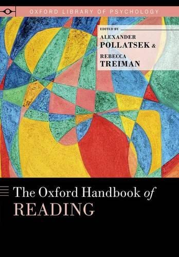 9780199324576: The Oxford Handbook of Reading (Oxford Library of Psychology)