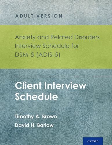 9780199325160: Anxiety and Related Disorders Interview Schedule for DSM-5 (ADIS-5) - Adult Version: Client Interview Schedule 5-Copy Set