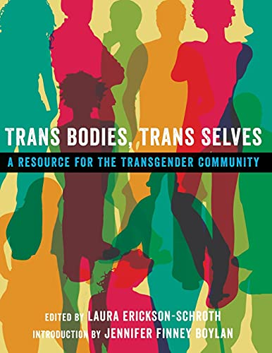 9780199325351: Trans Bodies, Trans Selves: A Resource for the Transgender Community