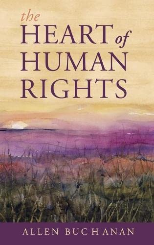 9780199325382: The Heart of Human Rights