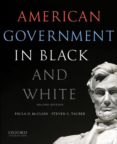 9780199325467: American Government in Black and White