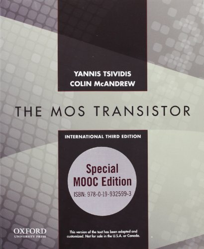9780199325993: Operation and Modeling of the MOS Transistor: Special MOOC Edition (The Oxford Series in Electrical and Computer Engineering)
