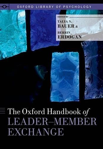 9780199326174: The Oxford Handbook of Leader-Member Exchange (Oxford Library of Psychology)