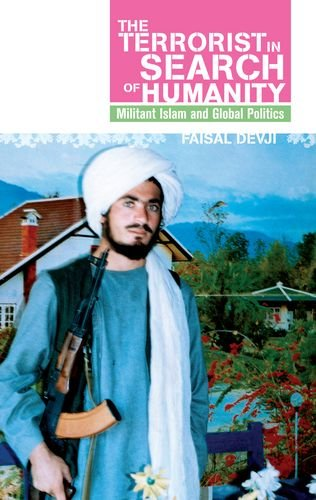 9780199326693: Terrorist in Search of Humanity: Militant Islam and Global Politics