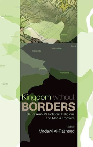 9780199326723: Kingdom Without Borders: Saudi Arabia's Political, Religious and Media Frontiers