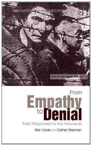 9780199326747: From Empathy to Denial: Arab Responses to the Holocaust
