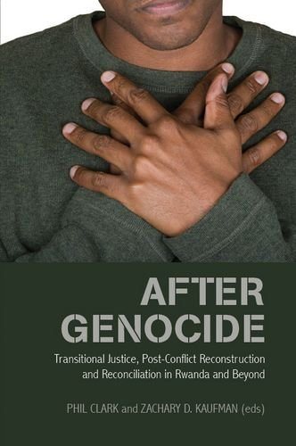9780199326792: After Genocide: Transitional Justice, Post-conflict Reconstruction and Reconciliation in Rwanda and Beyond