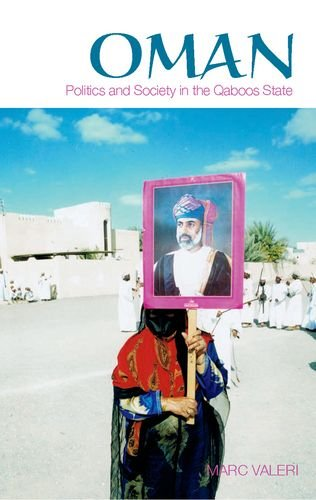 9780199326839: Oman: Politics and Society in the Qaboos State (The Ceri / Sciences Po Series in Comparative Politics and International Studies)