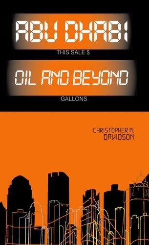 9780199326884: Abu Dhabi: Oil and Beyond