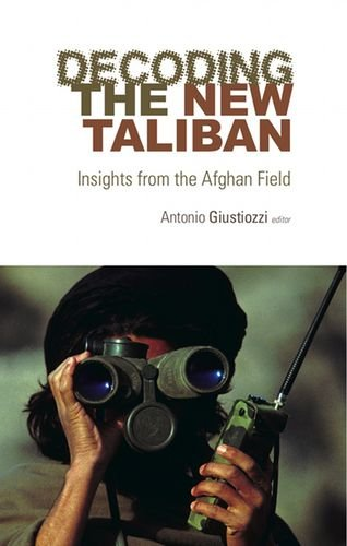 9780199326921: Decoding the New Taliban: Insights from the Afghan Field