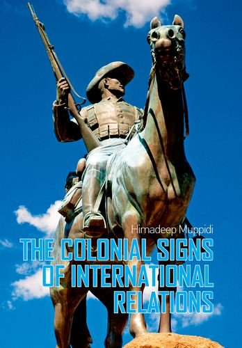 9780199326983: Colonial Signs of International Relations