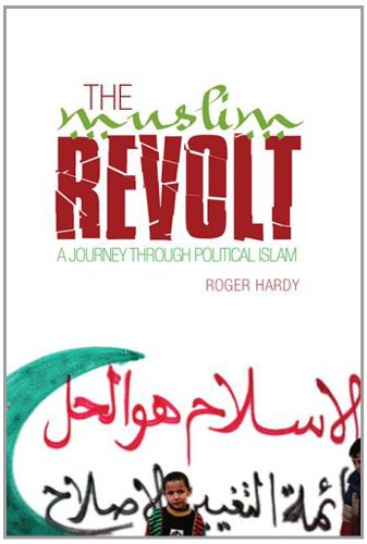 9780199327065: Muslim Revolt: A Journey Through Political Islam