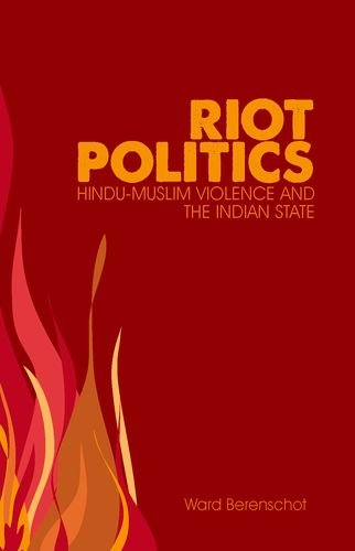 9780199327331: Riot Politics: Hindu-Muslim Violence and the Indian State