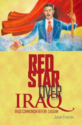 Red Star Over Iraq: Iraqi Communism Before: Johan Franzen