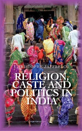 9780199327522: Religion Caste and Politics in India (Comparative Politics and Internatioanl Studies)