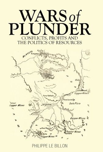 9780199327546: Wars of Plunder: Conflicts, Profits and the Politics of Resources