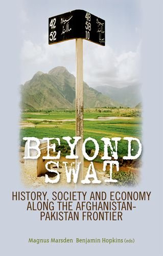 9780199327775: Beyond Swat: History, Society and Economy Along the Afghanistan-Pakistan Frontier
