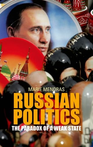 9780199327843: Russian Politics: The Paradox of a Weak State (Comparative Politics and International Studies)