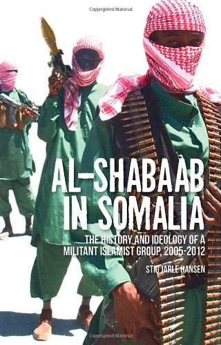 9780199327874: Al-Shabaab in Somalia: The History and Ideology of a Militant Islamist Group