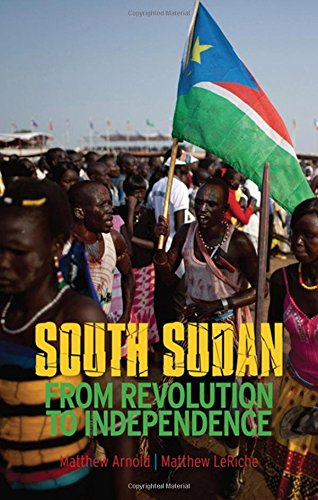 9780199327904: South Sudan: From Revolution to Independence