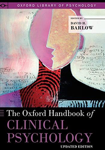 9780199328710: The Oxford Handbook of Clinical Psychology: Updated Edition (Oxford Library of Psychology)