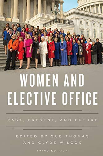 Women and Elective Office: Past, Present, And: Thomas, Sue