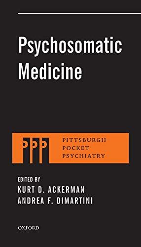 9780199329311: Psychosomatic Medicine (Pittsburgh Pocket Psychiatry Series)