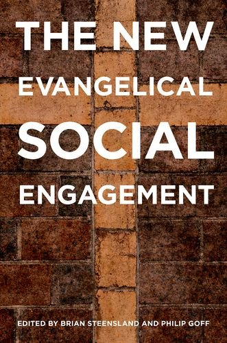 9780199329533: The New Evangelical Social Engagement
