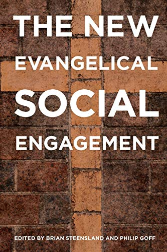 The New Evangelical Social Engagement.: STEENSLAND, B. G.,