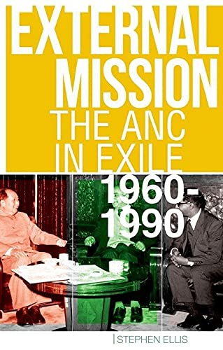 9780199330614: External Mission: The ANC in Exile, 1960-1990