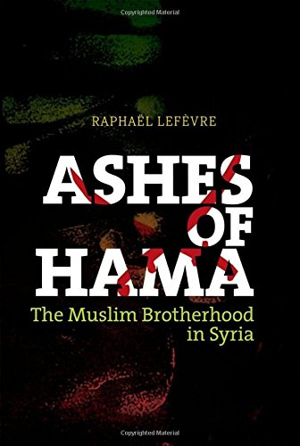 9780199330621: Ashes of Hama: The Muslim Brotherhood in Syria