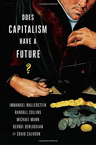 9780199330843: Does Capitalism Have a Future?