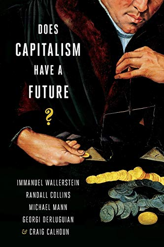 9780199330850: Does Capitalism Have a Future?