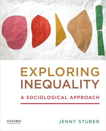 9780199331123: Exploring Inequality: A Sociological Approach